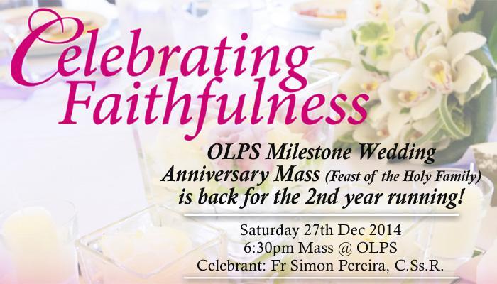 Olps Milestone Wedding Anniversary M 2017 Date Saay 27 December Time 6 30pm Celebrant Fr Simon Pereira C Ss R Venue Church